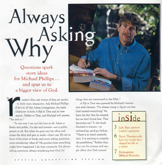 Questions spark story ideas for Michael Phillips... and spur us to a bigger view of God.